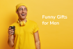 Funny Gifts for Men Sale